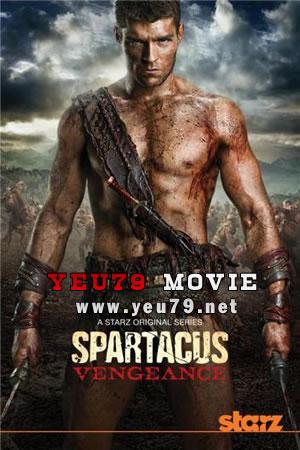 Spartacus Phần 2: Trả Thù Spartacus: Vengeance - Spartacus Season 2