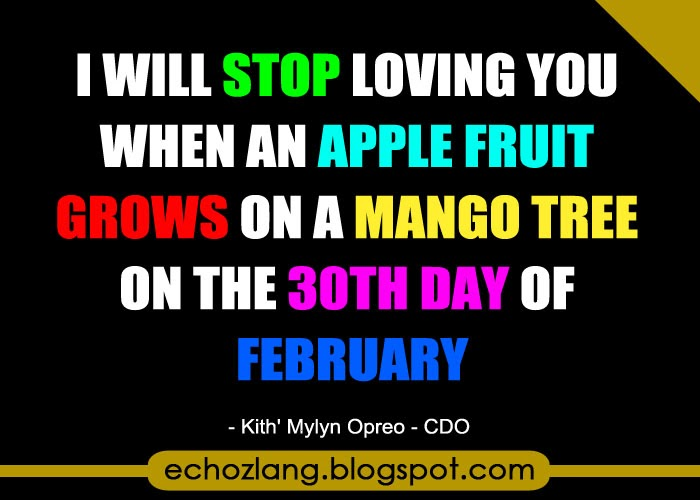 I will stop loving you when an apple fruit grows on a mango tree