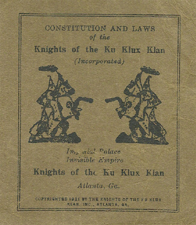 Constitution and Laws of the Knights of the Ku Klux Klan .