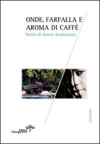 Onde, Farfalla E Aroma Di Caffè