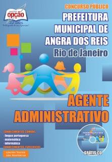 Apostila Prefeitura de Angra 2015 - Agente Administrativo e Secretário Escolar.