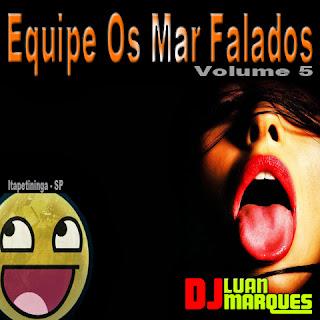 -- CD EQUIPE OS MAR FALADOS VOL. 5 --