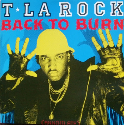 T La Rock – Back To Burn (Annihilate) (1986, 12'') – 320 kb/s
