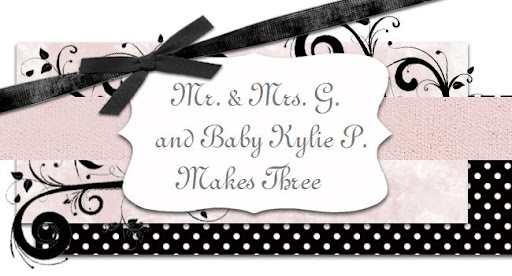 ❀Mr. & Mrs. G. and Kylie P. makes three❀