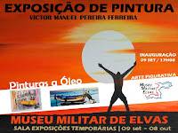 ELVAS: EXPOSIÇÃO DE PINTURA NO MUSEU MILITAR
