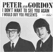today: Peter And Gordon! Guests!