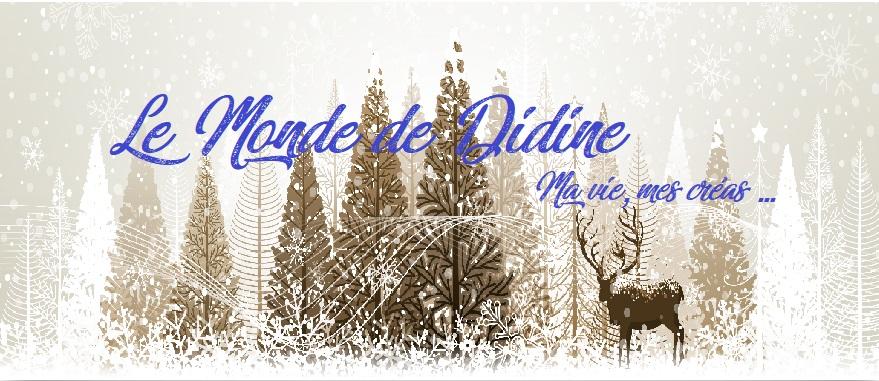 Le monde de Didine !