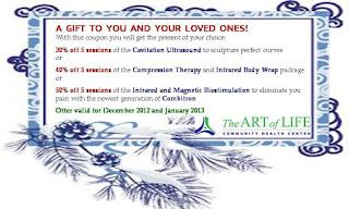 Special Holiday Discount Coupon for Cavitation Ultrasound, or Compression Therapy and Infrared Body Wrap, or Infrared and Magnetic Biostimulation, by The Art of Life Health Centre