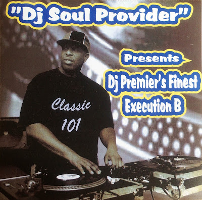 DJ Soul Provider Presents DJ Premier Finest Execution B (2009, CD, 320)