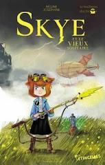 Skye et le Vieux Solitaire