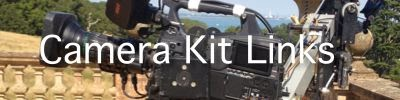 Camera Kit Links...
