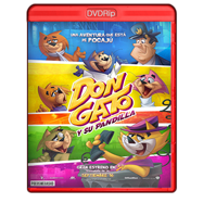 Don Gato: El inicio de la Pandilla (2015) DVDRip Audio Dual Latino-Ingles