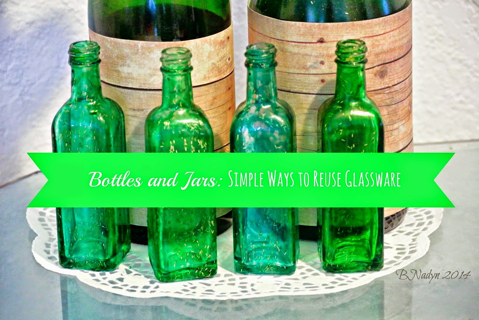 Reusing Glass Bottles and Jars