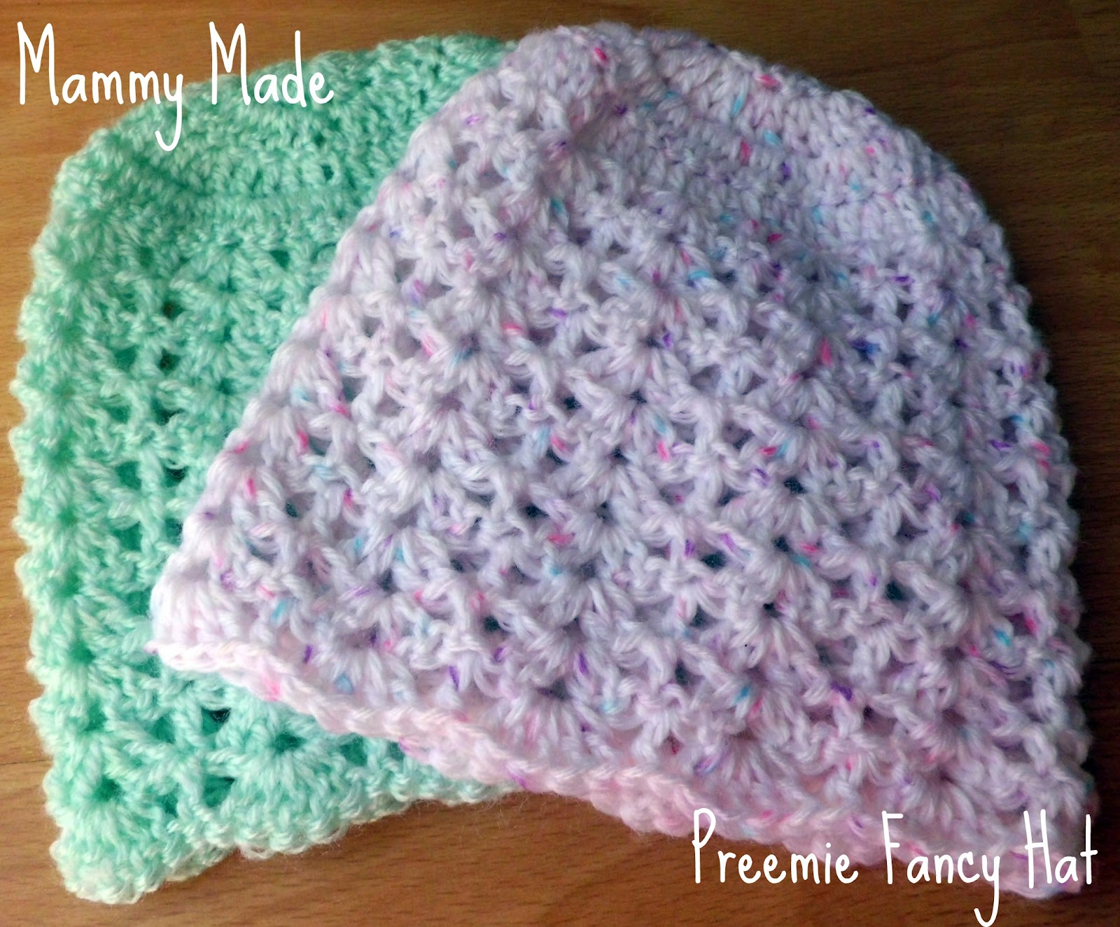 Crochet Hat Pattern For Premature Baby : Mammy Made: Preemie/newborn fancy hat