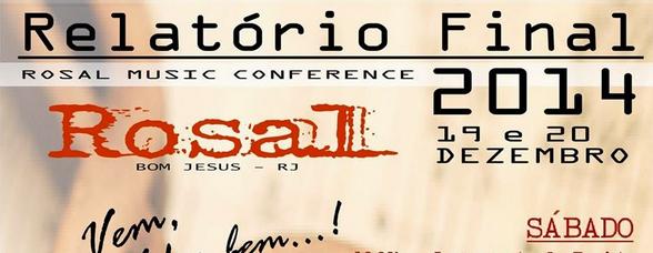 Agenda Musical | Rosal encerra 2014 em grande estilo