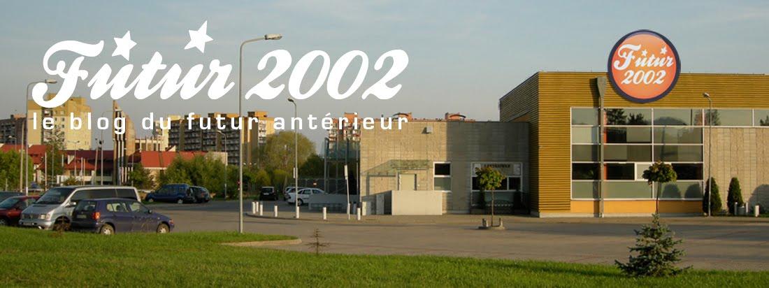 FUTUR 2002