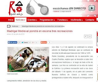http://www.radioadaja.es/noticias/2015-07-06/madrigal-medieval-pondra-en-escena-tres-recreaciones