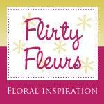 Flirty Fleurs Blog