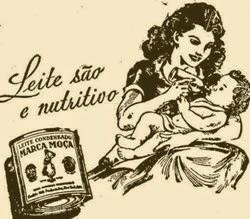 Propaganda do Leite Moça que recomenda o consumo em complemento ao leite materno.