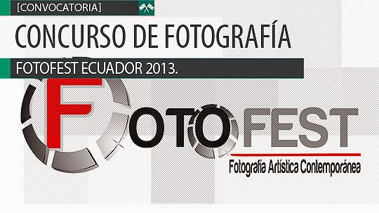 Concurso de fotografía. FOTOFEST ECUADOR 2013.