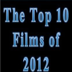 List of top 10 movies of 2012