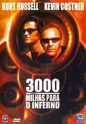 Filme Poster 3000 Milhas para o Inferno DVDRip XviD & RMVB Dublado