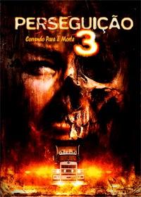 Perseguição 3: Correndo Para a Morte Dublado