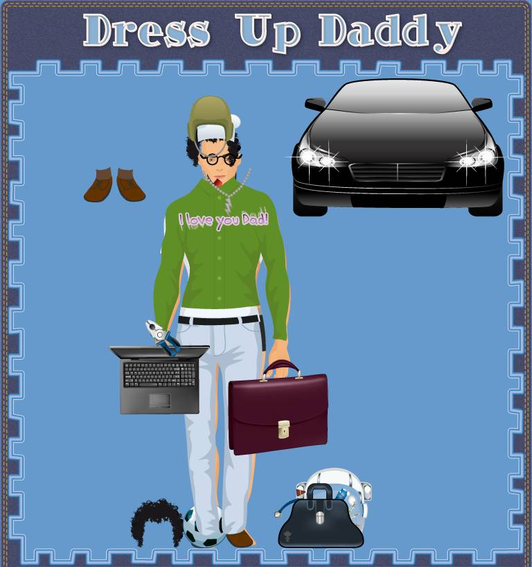 Dress Up Daddy!