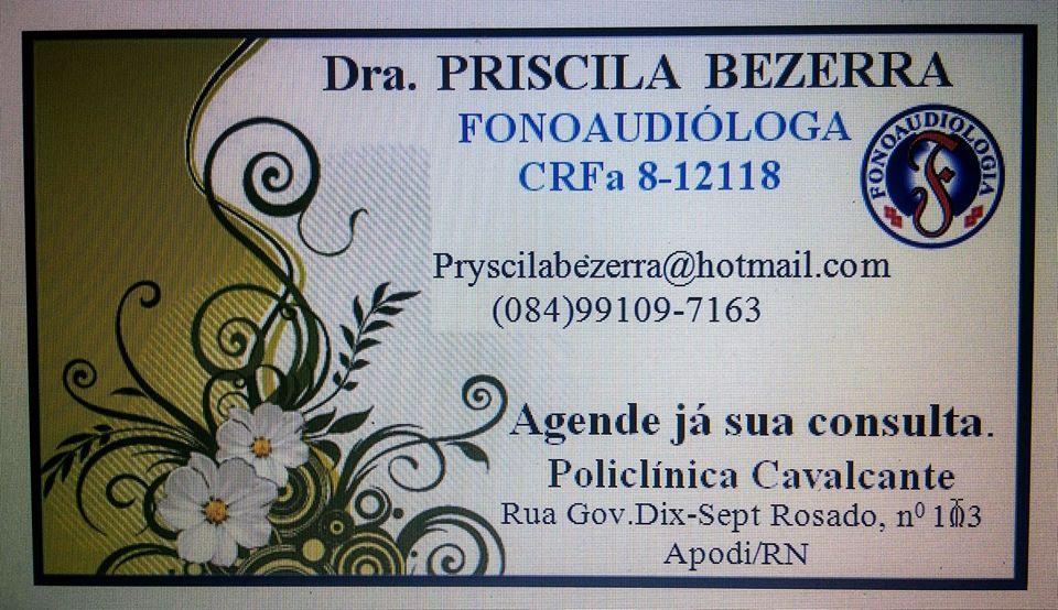 Dra. PRISCILA BEZERRA