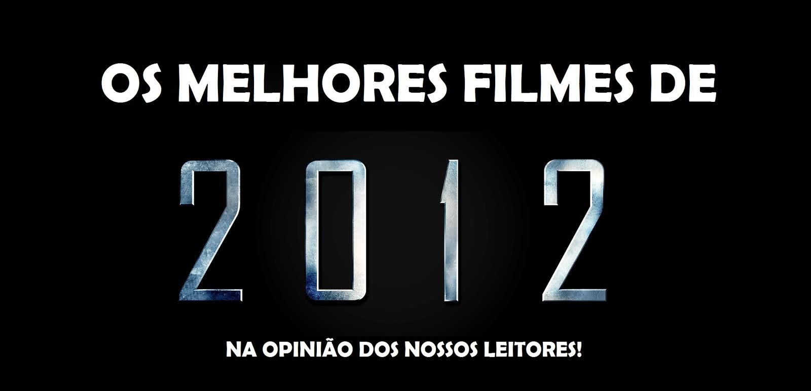 Os Melhores Filmes De 2012