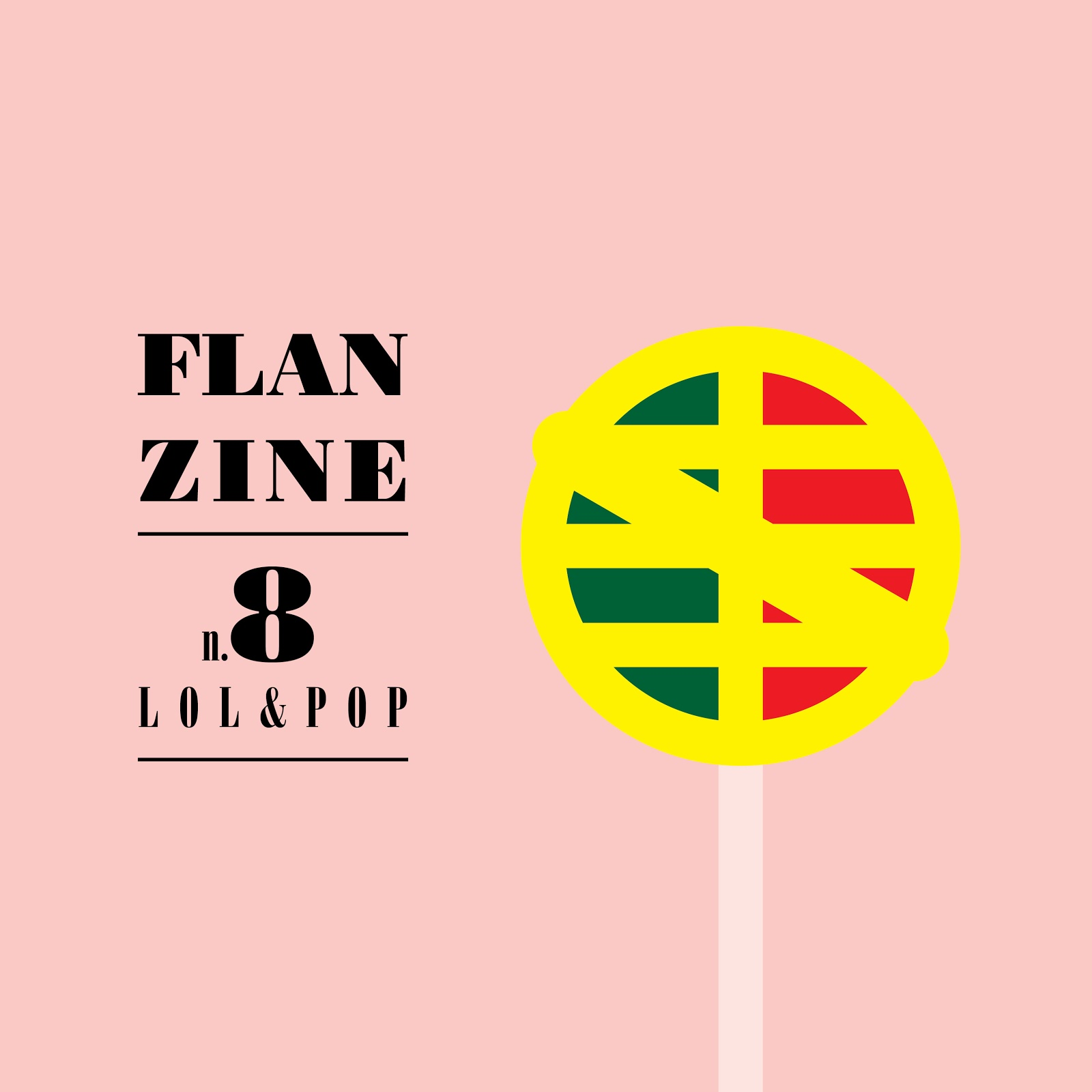 FLANZINE Nº8 - LOL&POP (Revista - FLAN DE TAL)