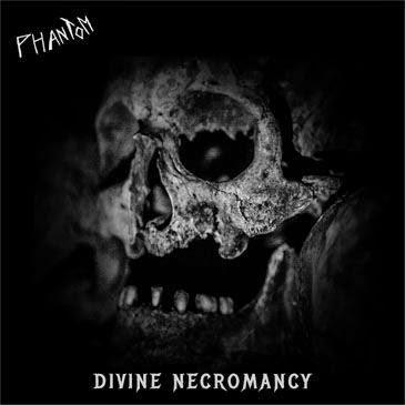 Phantom - Divine Necromancy (FR)