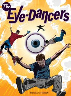The Eye-Dancers (Michael S. Fedison)