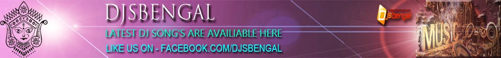 djsbengal.com::Mashup Dj Song,Bengali Song,Hindi Song,Dj Remix Song