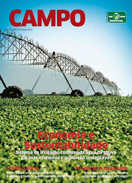 Sistema de Irrigação com uso da água da chuva garante economia e produção sustentável. Revista Campo:  FAEG/SENAR