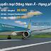Đi Đông Nam Á với loạt vé giá rẻ từ Vietnam Airlines