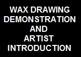 DRAWING DEMONSTRATION AND INTRODUCTION