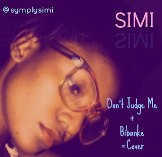 Simi - Don't Judge Me (Bibanke)