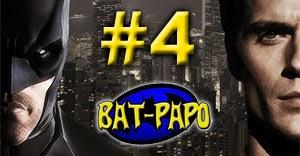 Bat-Papo #4