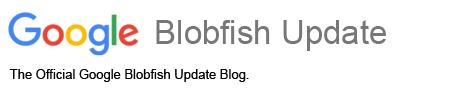 Google Blobfish Update