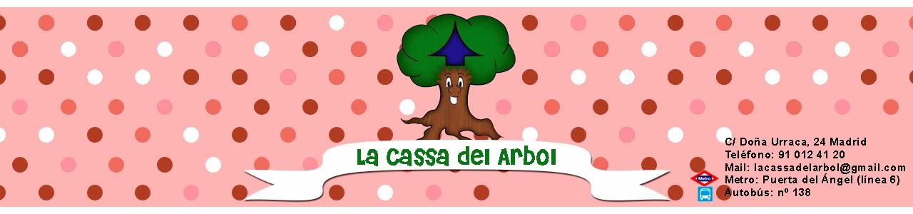LA CASSA DEL ARBOL