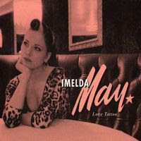 imelda may - love tattoo (2008)