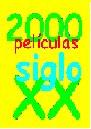 2000 películas siglo XX