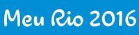 Meu Rio 2016 www.rio2016.com