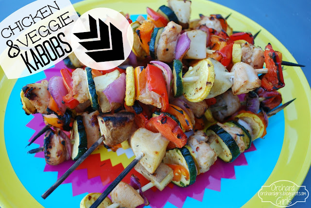 Chicken and Veggie Kabobs - Orchard Girls