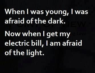 When I was young I was afraid of the dark