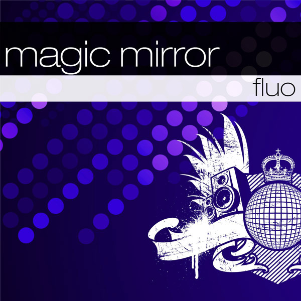 Fluo - Magic Mirror (Maxi)