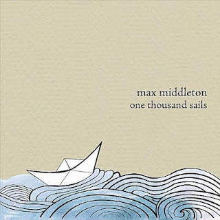 Max Middleton - One Thousand Sails