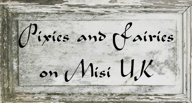 Pixies and Fairies on Misi UK