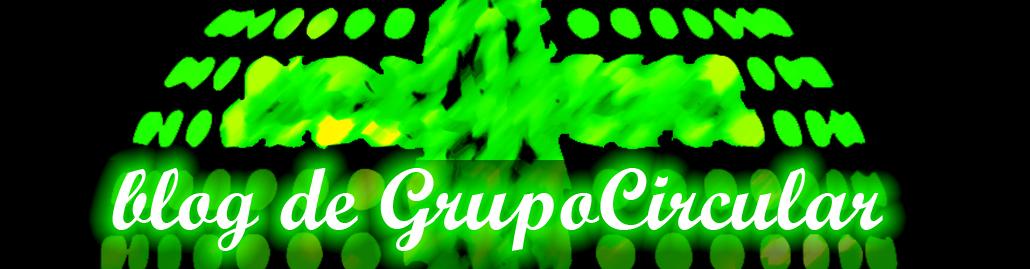Blog de GrupoCircular